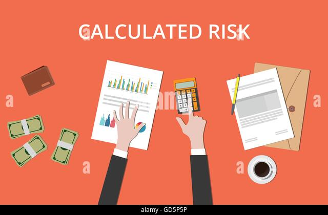 calculated risks essay People have different views on how to achieve success as some believe that we should take risks for being successful, while others think measured planning is the key to success the following essay will discuss both views in details on the one hand, it is a fact that taking risks is one of the most.