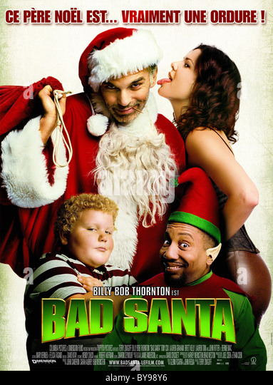 Amazing Bad Santa Year Usa Director Terry Zwigoff Billy Bob Thornton Movie  Poster With Fr Bad