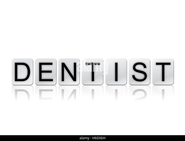 Word Dentist Written In White Stock Photos & Word Dentist Written ...