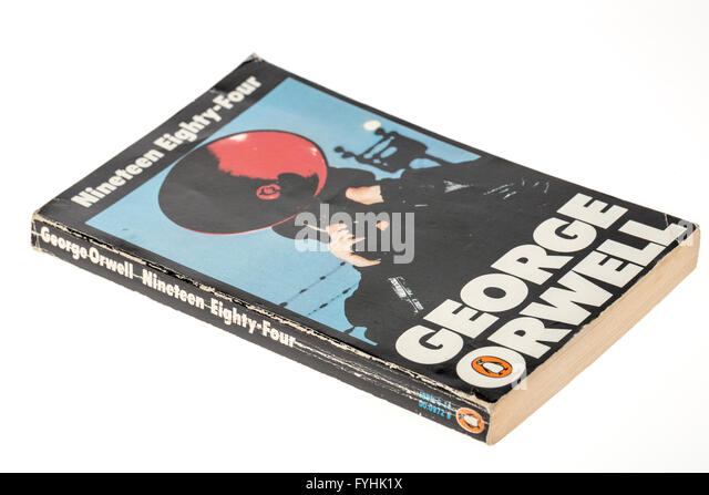 nineteen eighty four and book Hillary clinton, excuse-maker-in-chief, uses her new book to reference george  orwell's dystopian novel, nineteen eighty-four (1984), and.