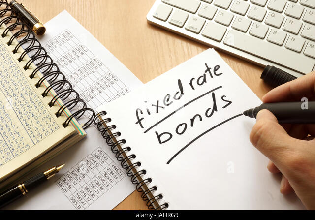 Fixed rate bonds written in a note. Trading concept. - Stock Image