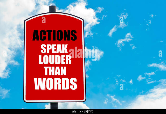Actions Speak Louder Than Words Stock Photos & Actions