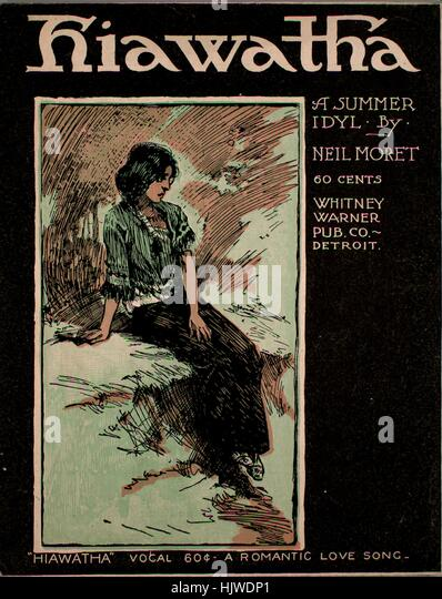 song of hiawatha stock photos song of hiawatha stock images alamy sheet music cover image of the song hiawatha a summer idyl original