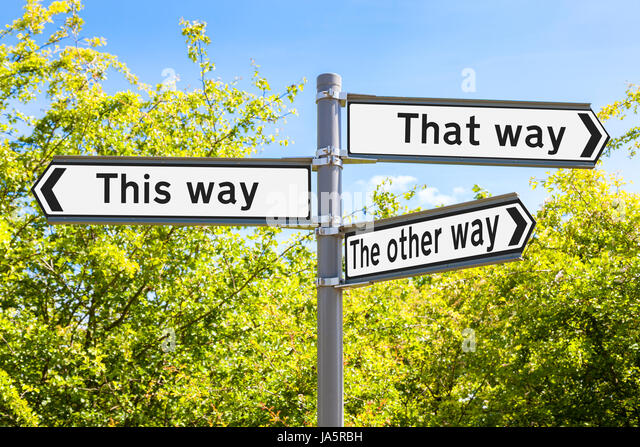 Making choices: This way, that way, the other way. Alternative or different directions concept - Stock Image