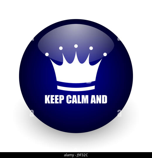 Keep Calm Crown Symbol On Stock Photos Keep Calm Crown Symbol On