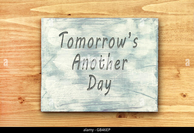 Captivating Vintage Hipster Motivational Phrase Note, Tomorrows Another Day Sign    Stock Image