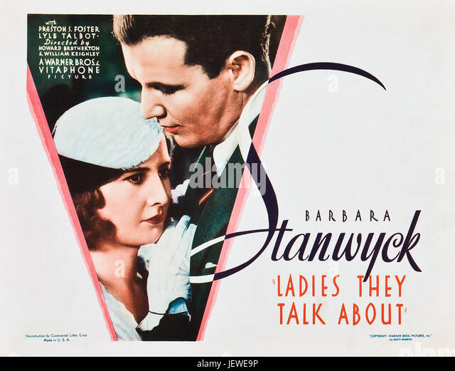 LADIES THEY TALK ABOUT 1933 Warner Bros film with Barbara Stanwyck and Preston Foster - Stock Image