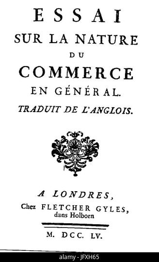 richard cantillon essay on the nature of commerce Richard cantillon essay on the nature of commerce in general becoming a good winchester, mozart, & the devil (essay by stephen klugewicz.