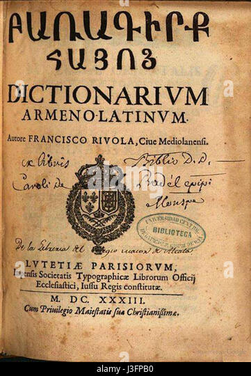 http://l7.alamy.com/zooms/98b980fac235489fa176f2c051dad336/francisco-rivola-dictionarium-armeno-latinum-paris-1633-j3fpb0.jpg