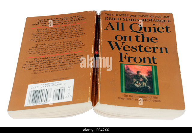 an interpretation of all quiet on the western front by erich maria remarque Find great deals on ebay for all quiet on the western front in books about fiction and literature shop with confidence find great deals on ebay for all all quiet on the western front by erich maria remarque.