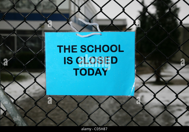 Are Schools Closed Today: School Closed Sign Snow Stock Photos & School Closed Sign