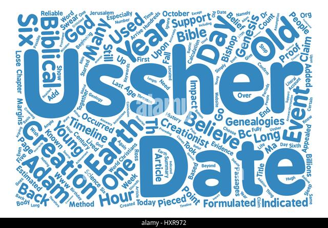 ussher dating It is a testimony to ussher's dating that it has withstood so well the claims of geological and other scientific discoveries in from adam to jesus (timeline.