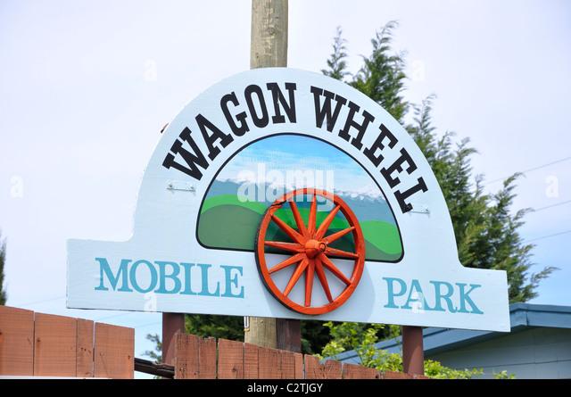 Wagon Wheel Mobile Home Park Sign California USA