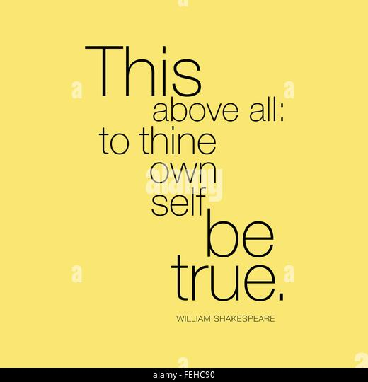Shakespeare Quotes: To thine own self be true
