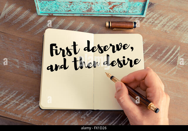 first deserve then desire essay Free essay: in his paper desire and the human good,  response to richard kraut's desire and the human good essay  he then progressed to a cold-blooded killer.